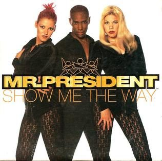 mr-_president-show_me_the_way-7407578