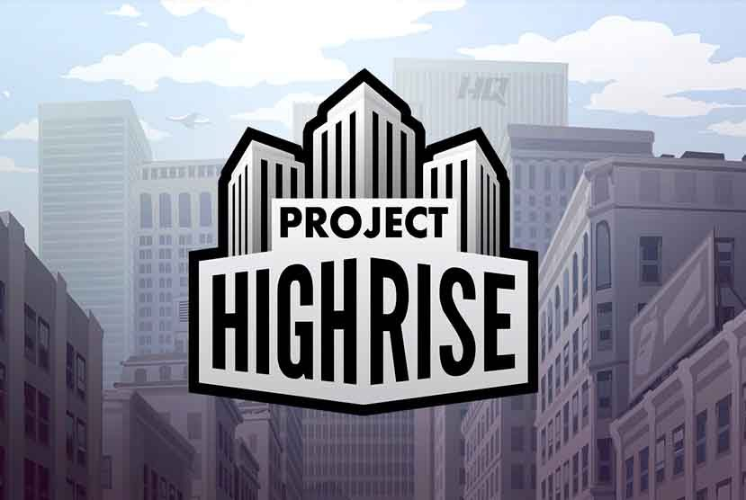 project-highrise-free-download-torrent-repack-games-4088764